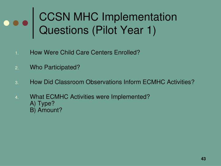 CCSN MHC Implementation