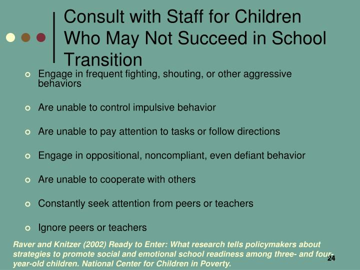 Consult with Staff for Children Who May Not Succeed in School Transition