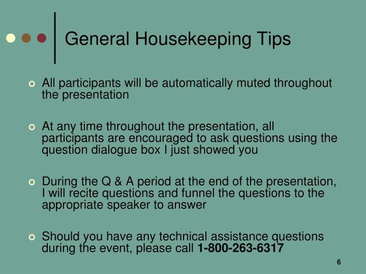 General Housekeeping Tips