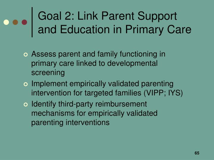 Goal 2: Link Parent Support and Education in Primary Care