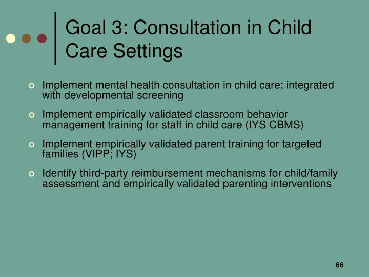 Goal 3: Consultation in Child Care Settings