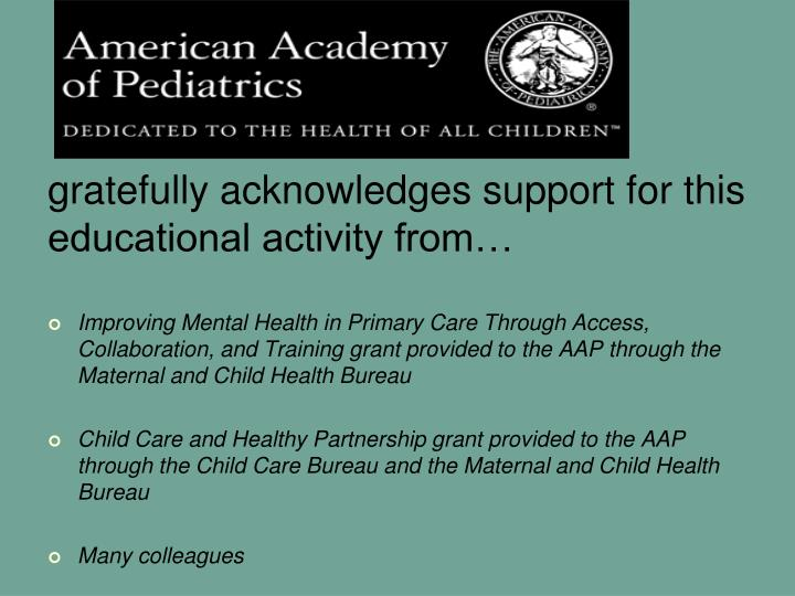gratefully acknowledges support for this educational activity from…