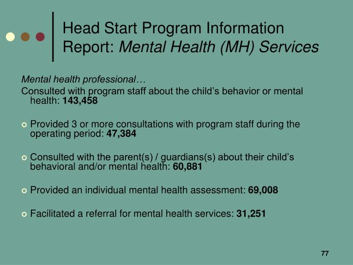 Head Start Program Information Report: