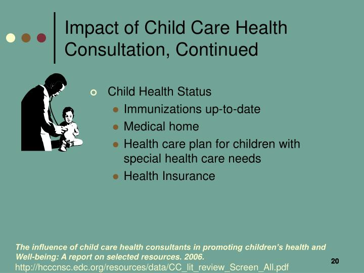 Impact of Child Care Health Consultation, Continued