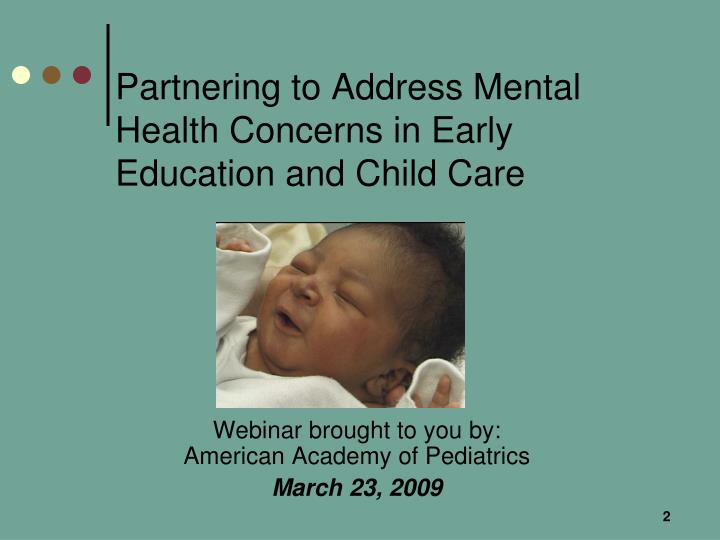 Partnering to address mental health concerns in early education and child care