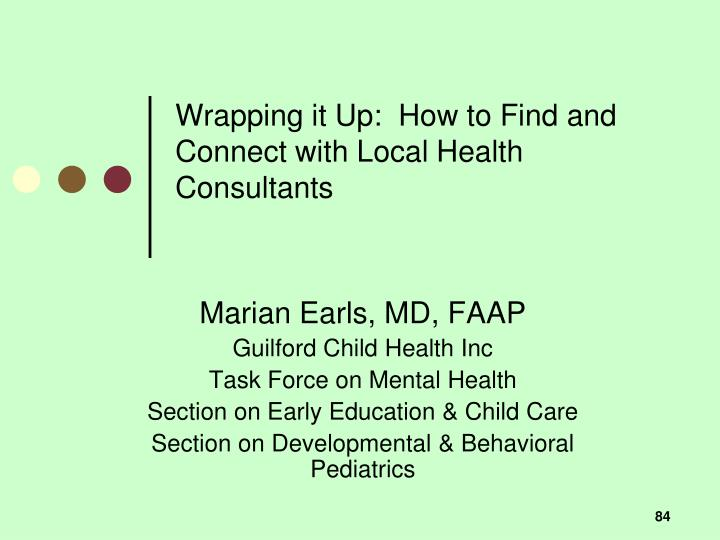 Wrapping it Up:  How to Find and Connect with Local Health Consultants