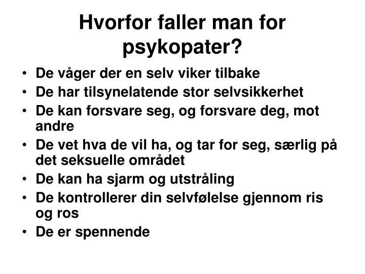 Hvorfor faller man for psykopater?