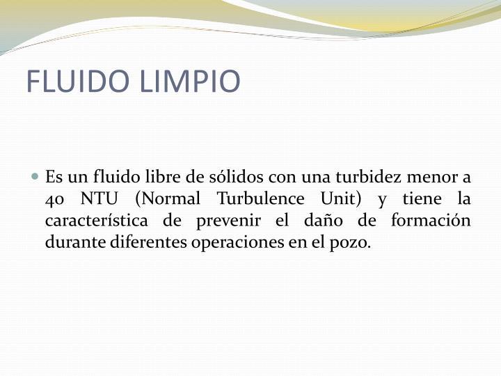 FLUIDO LIMPIO