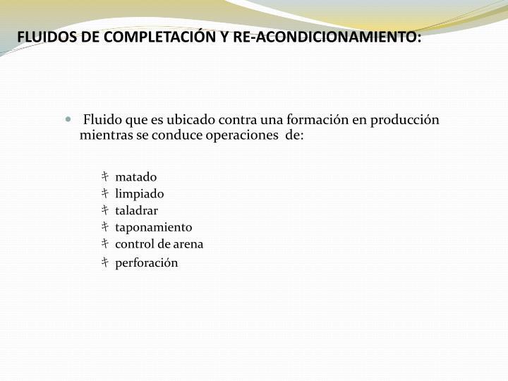 FLUIDOS DE COMPLETACI