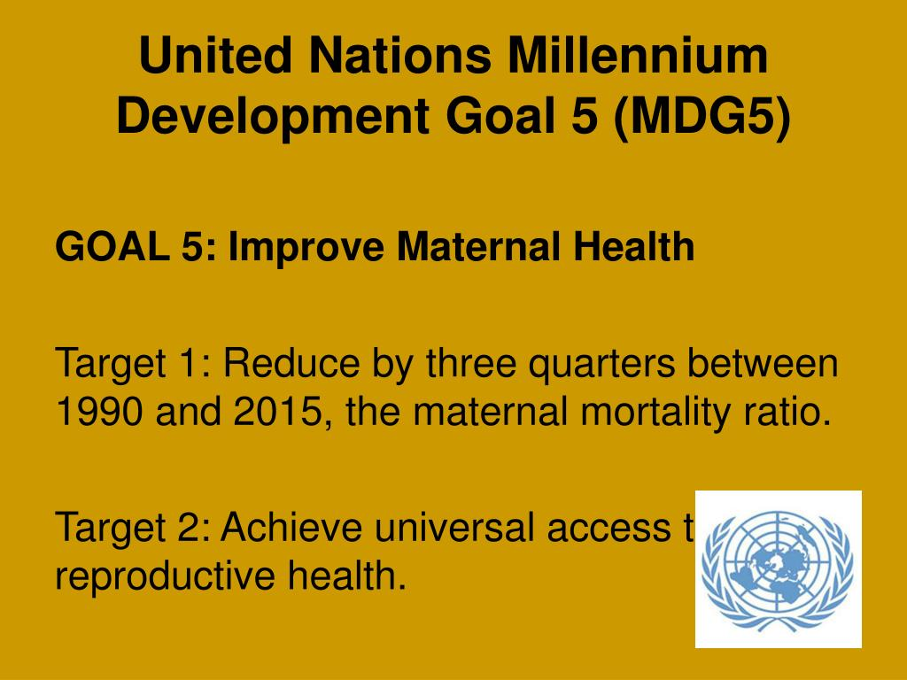 United Nations Millennium Development Goal 5 (MDG5)