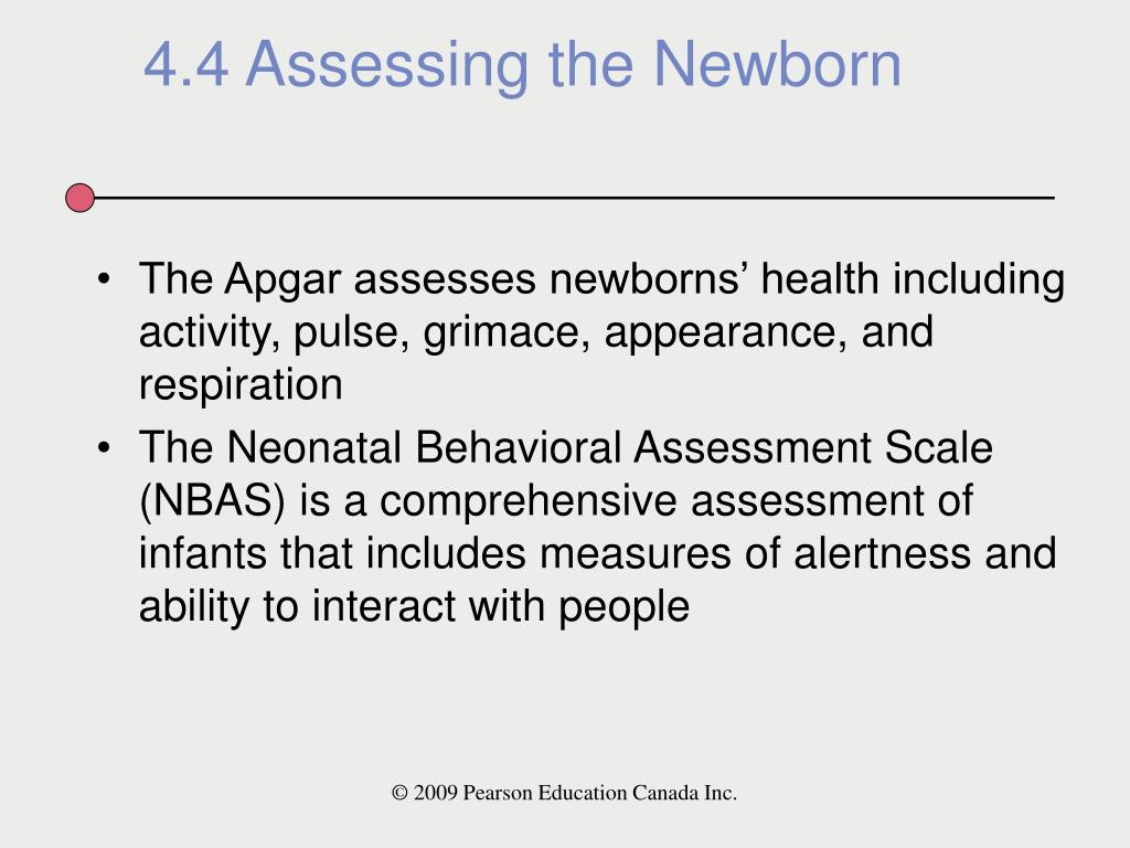 The Apgar assesses newborns' health including activity, pulse, grimace, appearance, and respiration