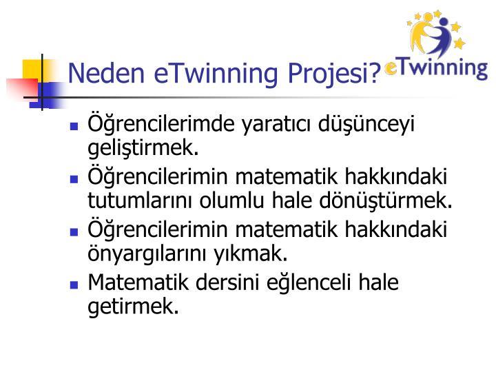 Neden eTwinning Projesi?