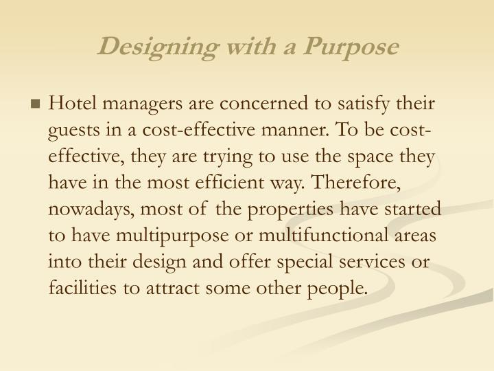 Designing with a Purpose
