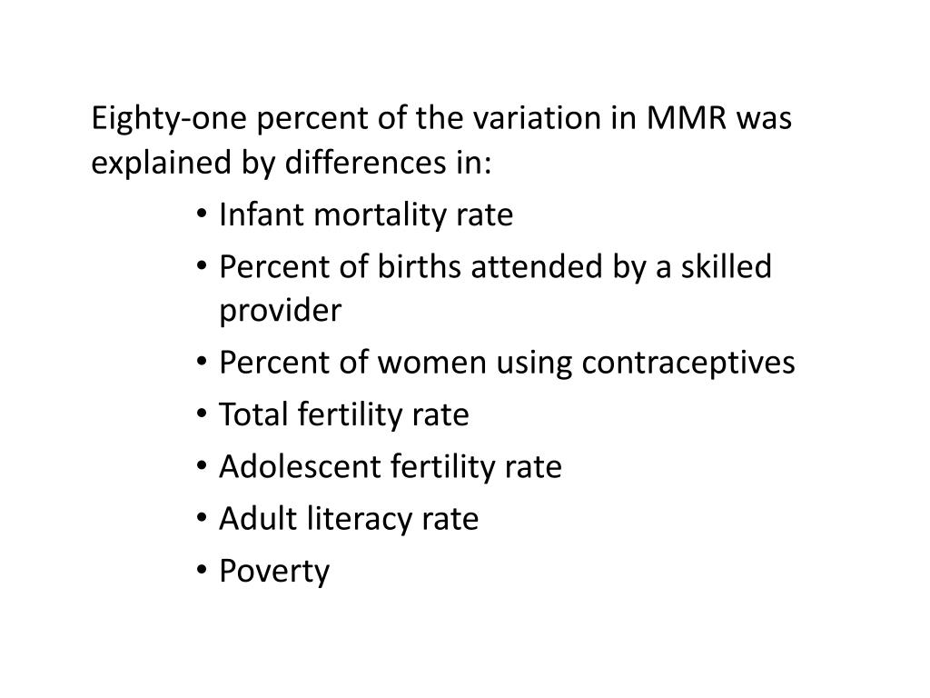 Eighty-one percent of the variation in MMR was explained by differences in: