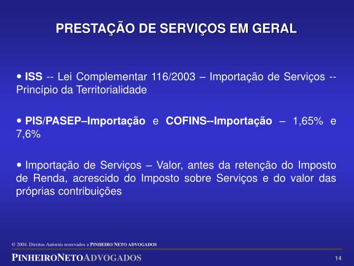 PRESTAÇÃO DE SERVIÇOS EM GERAL