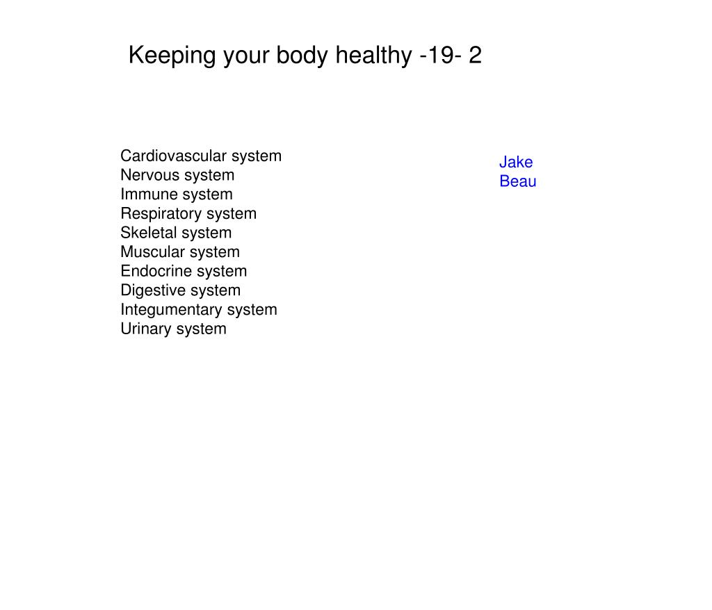 Keeping your body healthy -19- 2