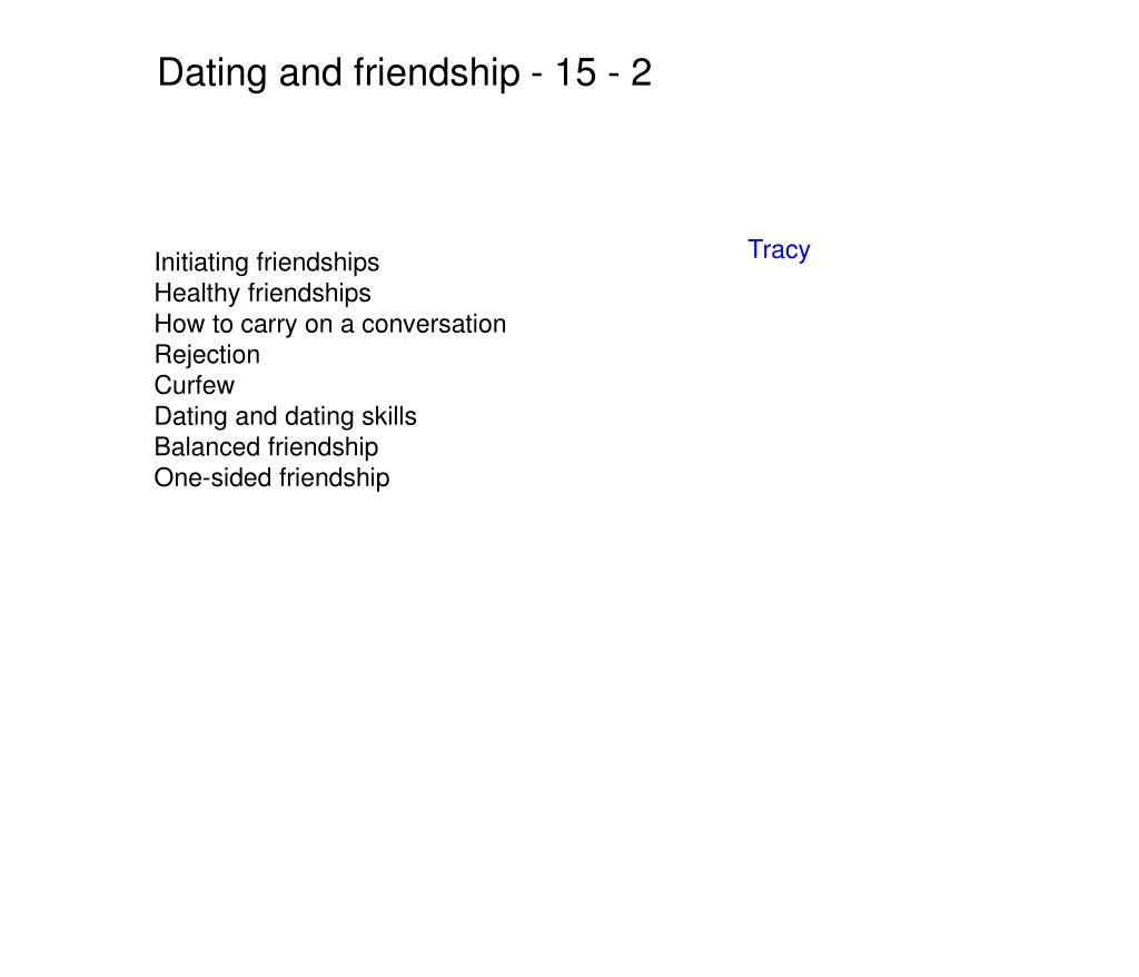 Dating and friendship - 15 - 2