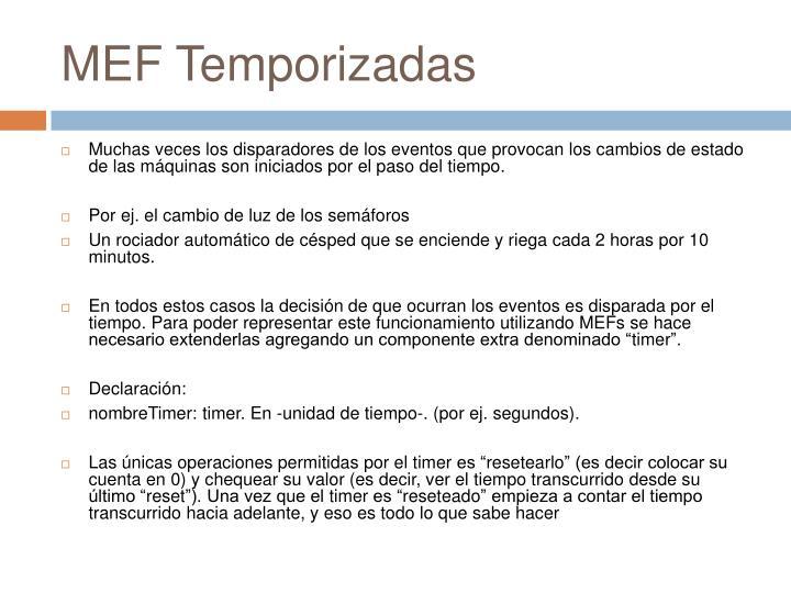 MEF Temporizadas
