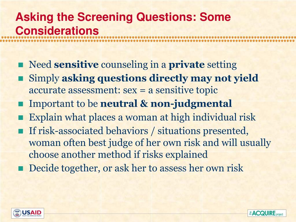 Asking the Screening Questions: Some Considerations