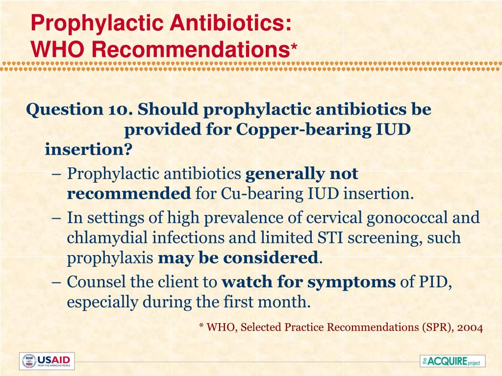 Prophylactic Antibiotics: