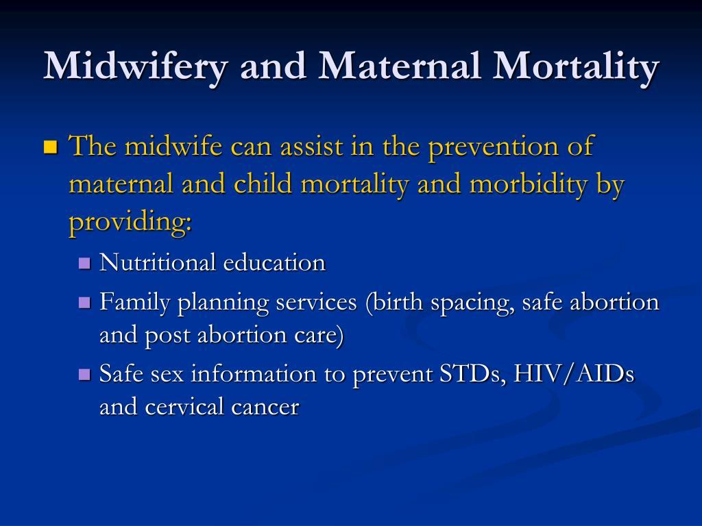 Midwifery and Maternal Mortality