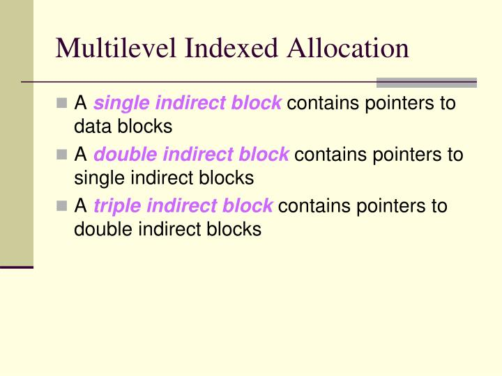 Multilevel Indexed Allocation