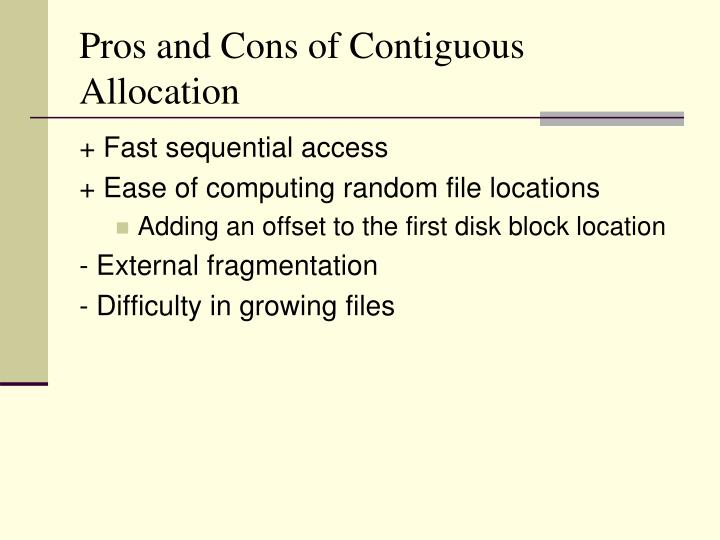 Pros and Cons of Contiguous Allocation