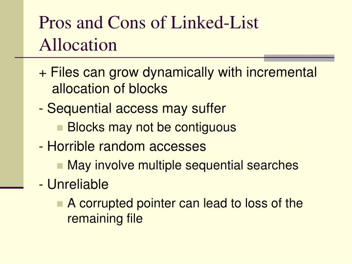 Pros and Cons of Linked-List Allocation