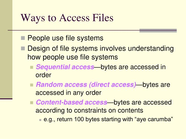 Ways to Access Files