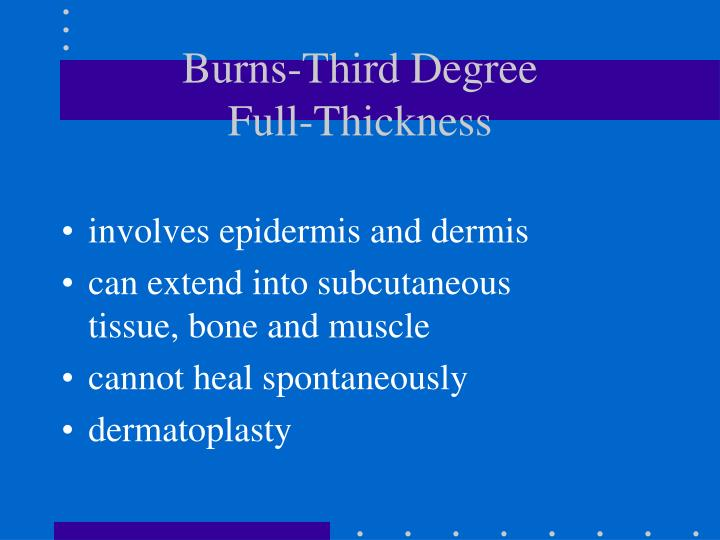 Burns-Third Degree