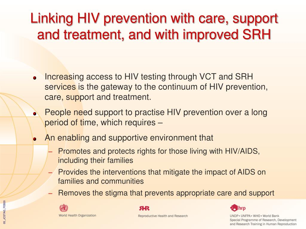 Linking HIV prevention with care, support and treatment, and with improved SRH