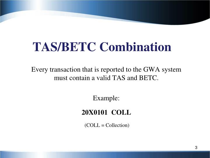 TAS/BETC Combination