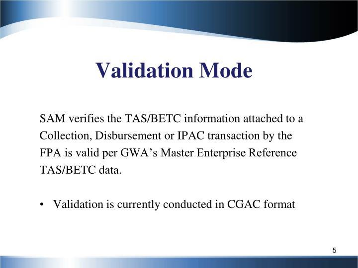 Validation Mode