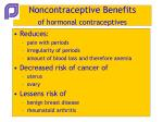 noncontraceptive benefits of hormonal contraceptives