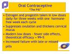 oral contraceptive the pill