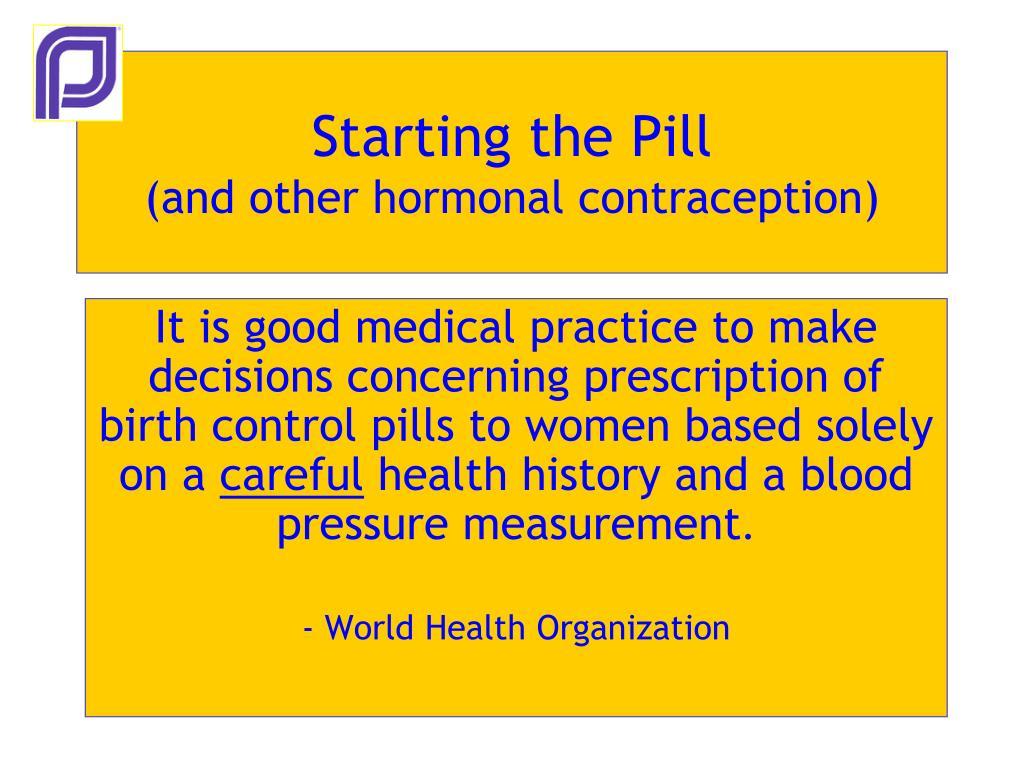 Starting the Pill