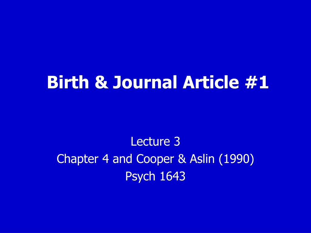 Birth & Journal Article #1