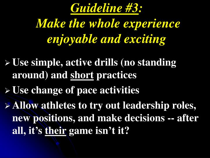 Guideline #3