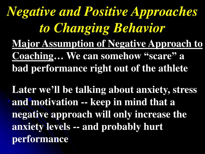 Negative and Positive Approaches