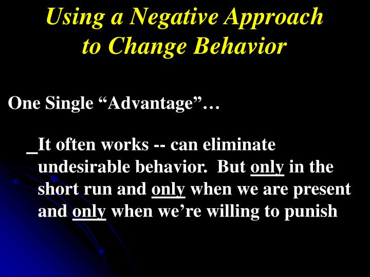 Using a Negative Approach