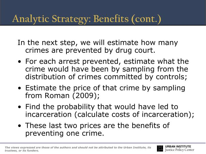 Analytic Strategy: Benefits (cont.)