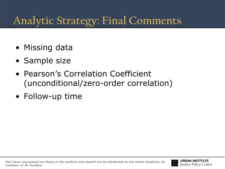 Analytic Strategy: Final Comments
