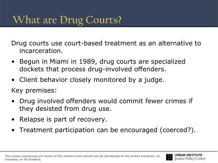 What are Drug Courts?