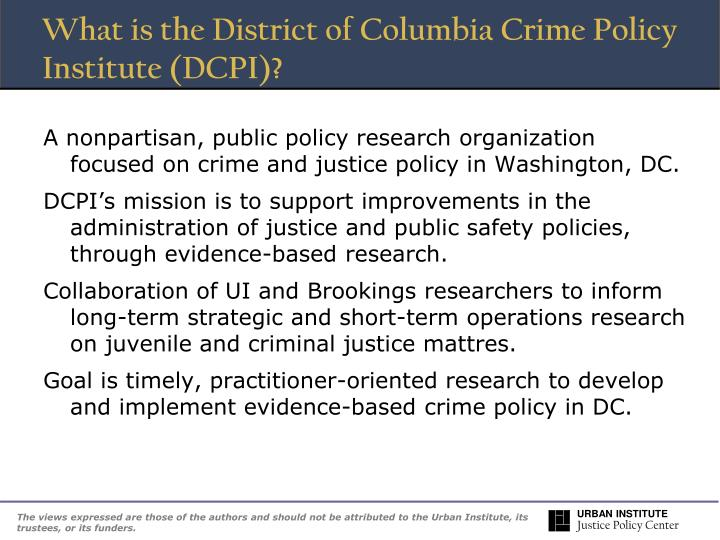 What is the District of Columbia Crime Policy Institute (DCPI)?