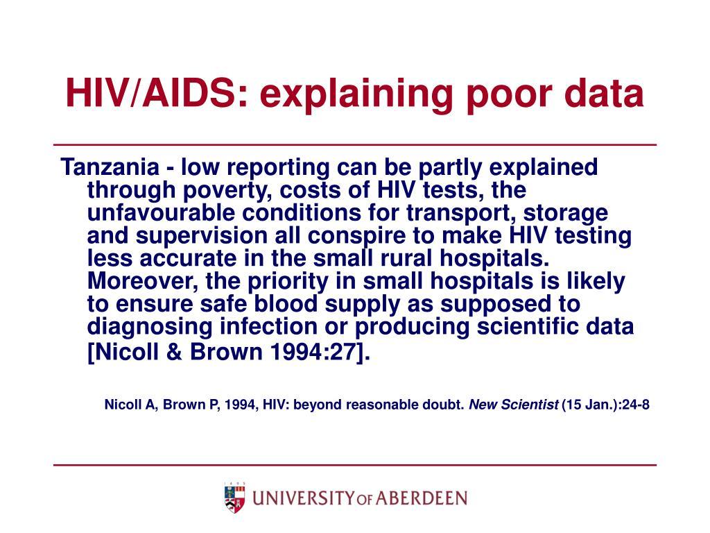 HIV/AIDS: explaining poor data