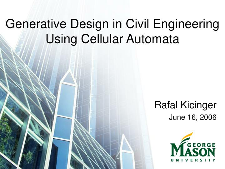 Generative design in civil engineering using cellular automata