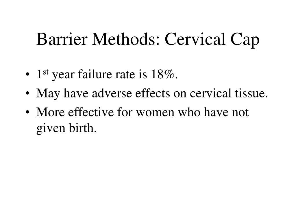 Barrier Methods: Cervical Cap