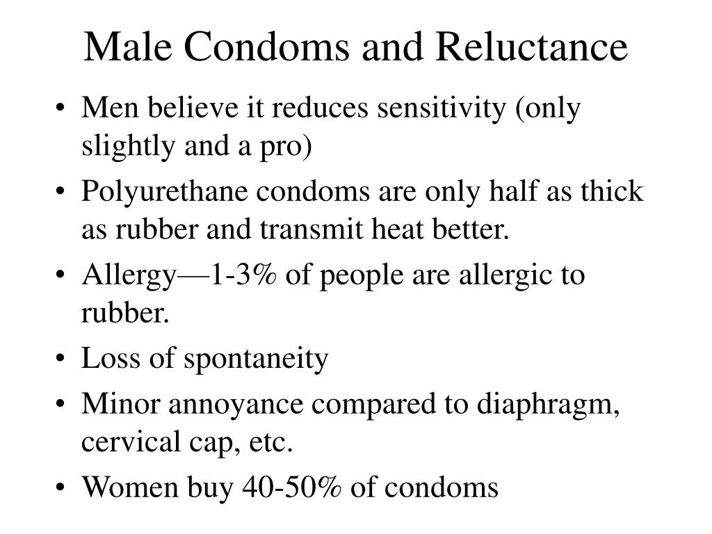 Male Condoms and Reluctance