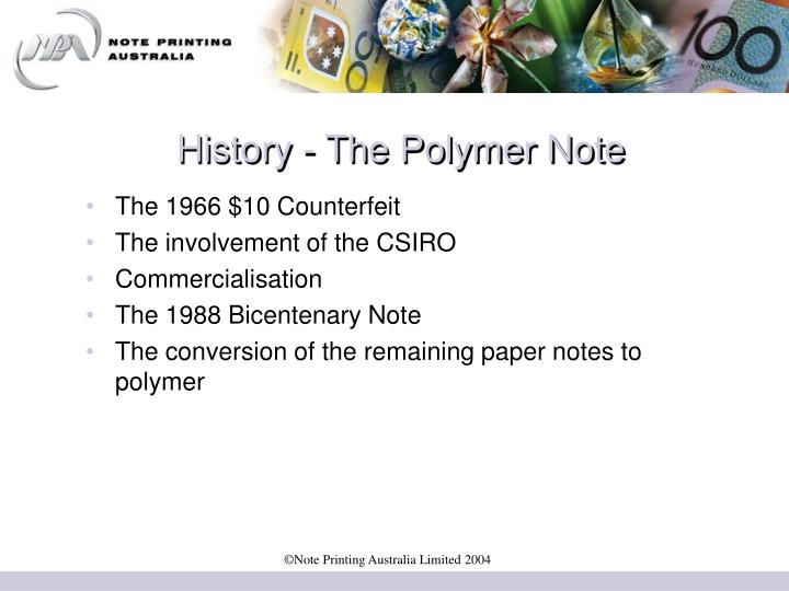History - The Polymer Note