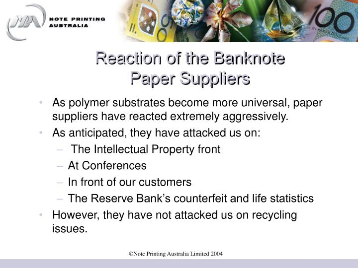 Reaction of the Banknote
